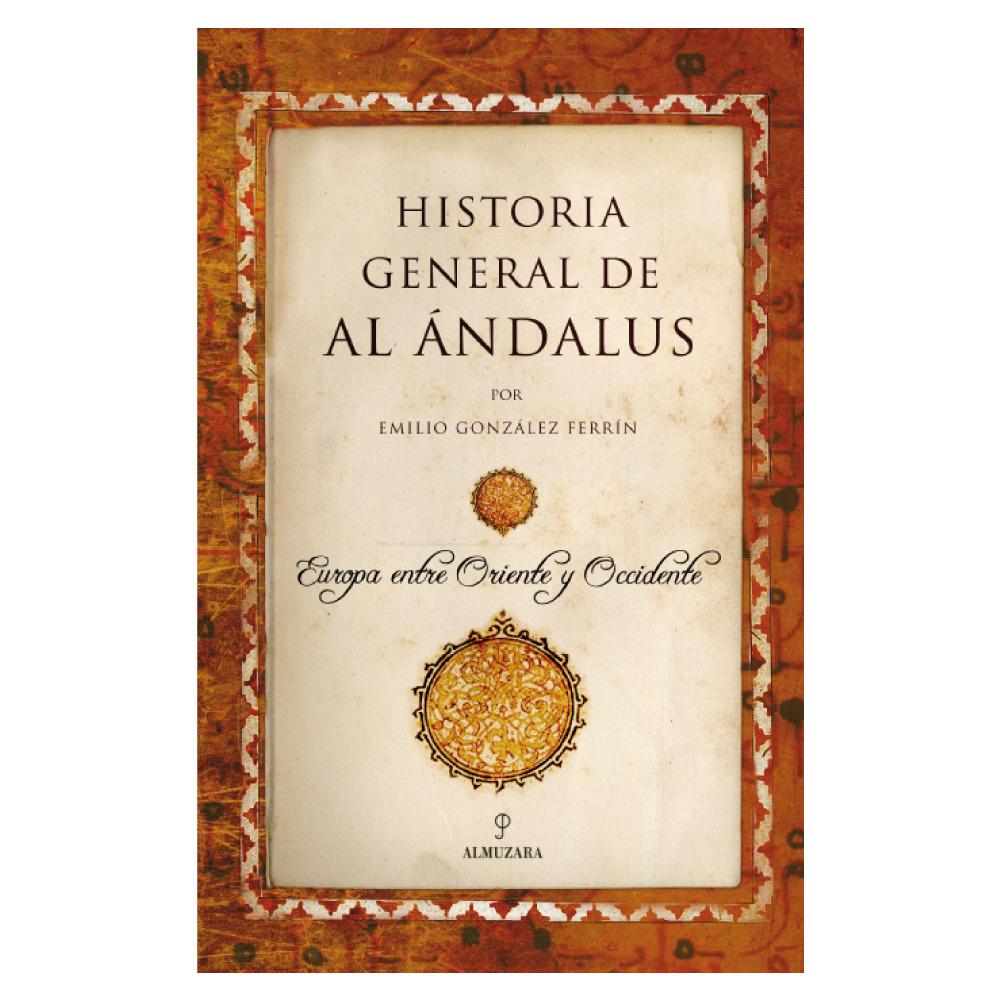 Portada del libro 'Historia general de Al Ándalus'