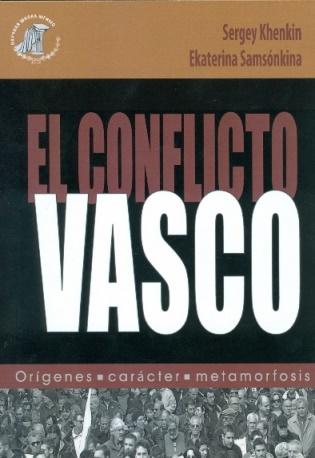 El conflicto vasco: orígenes, carácter, metamorfosis
